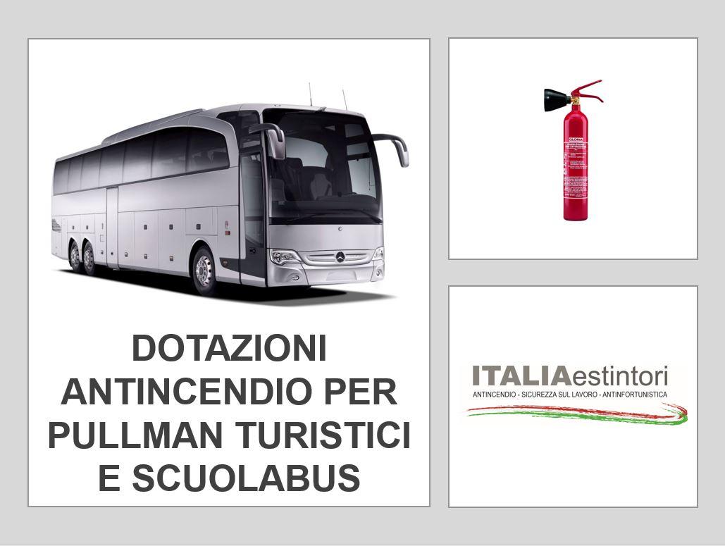 Dotazione antincendio per pullman turistici e scuolabus