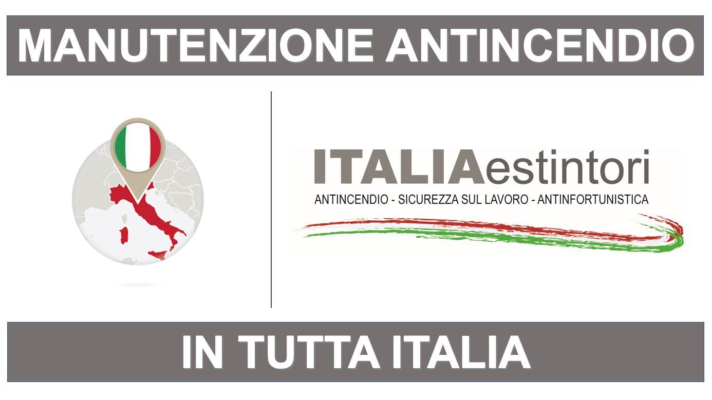 Manutenzione antincendio in tutta Italia
