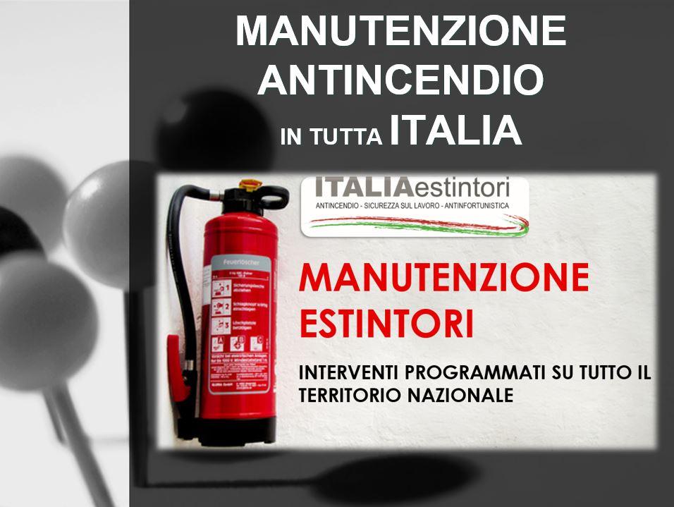 Manutenzioni antincendio in tutta Italia