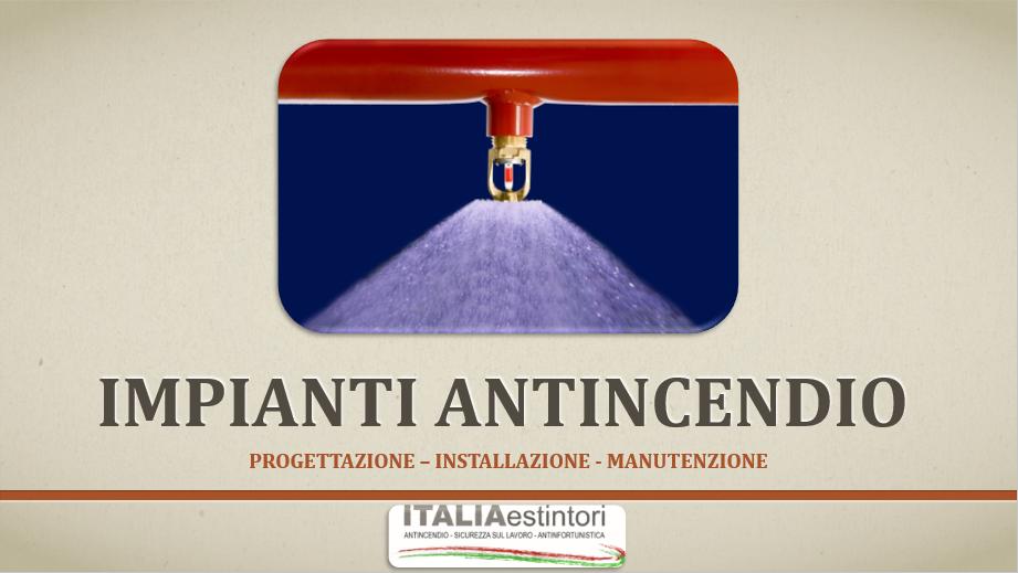 Impianti antincendio a Milano - Progettazione, installazione e manutenzione