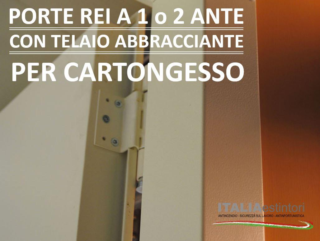 Porte REI 120 con telaio abbracciante per cartongesso